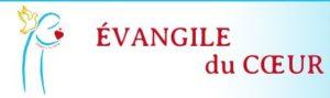 EVANGILE DU COEUR